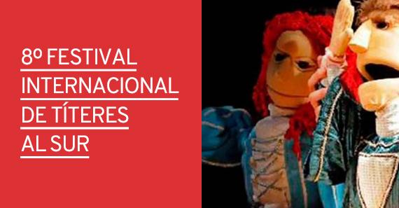 8° Festival Internacional de Títeres al Sur