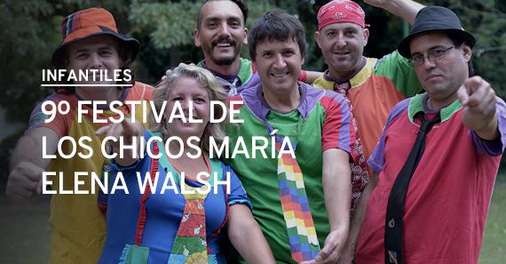 9º Festival de los chicos María Elena Walsh