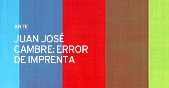 Juan José Cambre: Error de imprenta