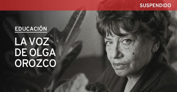 La Voz De Olga Orozco