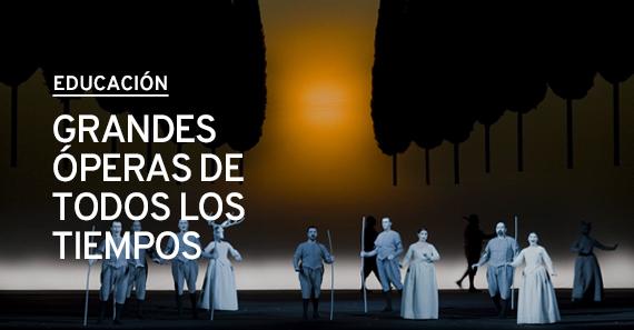 Grandes óperas de todos los tiempos