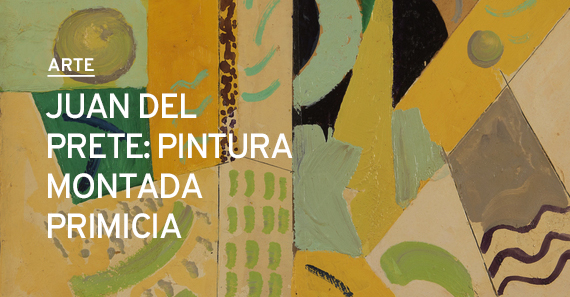 Juan Del Prete: Pintura Montada Primicia