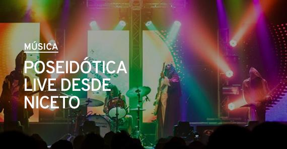 Poseidótica: concierto 360º desde Niceto Club