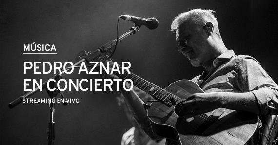 Pedro Aznar: En Concierto En Streaming